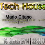 Mario Gitano @ Tech House Night II (Part 2) (Live)