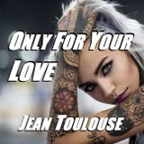 """Jean presents """"ONLY FOR YOUR LOVE - 324"""""""