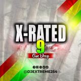 X-RATED 9 [One Drop].
