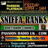 Sniffa Ranks Roots & Culture 31/3/2017 Passion Radio uk