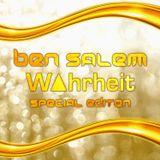 Ben Salem & W▲hrheit - Special Edition (August 2016)