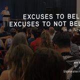 Excuses to Believe, Excuses to Not Believe