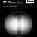 LOOP 11 @ HOMECLUB (REV1VAL) - Josh M