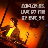 LIVE DJ MIX at 青山ever(2014.05.03)
