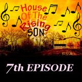 HOUSE OF THE RISING SON - 7th EPISODE (Global EDM Radio - 30.6.13)