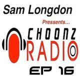 Sam Longdon Choonz EP16 12th January 2015