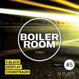 Boiler Room Tunis #5 (P3) - F-Black vs DeepLay vs Cosmotraum - (14/01/2015)