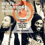 Beats of All-Nations Radio 003:  Radius & Sev Seveer