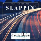 Slappin' [Explicit]