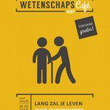 Wetenschapscafé - Lang zal je leven! Over ouderenzorg (Gent) - 10 oktober 2017