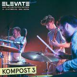 KOMPOST 3 LIVE AT ELEVTE 2016