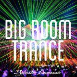 Big Room Trance Top 15 (September 2015)