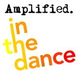 Amplified in the dance #2 - 02/03/2012