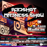 R3DSHOT MADNESS SHOW #1 in 2 Loco Radio #RMS