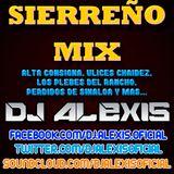 Sierreño Mix - DJ Alexis