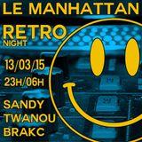 Sandy - Retro Night @ Manhattan Club 13/03/2015