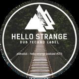 aleksdub - hello strange podcast #276