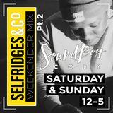 Selfridges Weekender Mix PT 2 - Mixed by @SoundboyCobyDJ