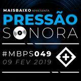 Pressão Sonora - 09-02-2019