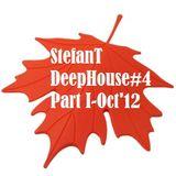 StefanT- Deep House #4 (Oct'12)