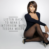 Neha talks to Teedra Moses