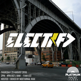 The Electrified Broadcast 046 with Nocturnal Wax  (Thursday 23 August 2018 @ 2PM)