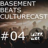 Basement Beats Culturecast #04