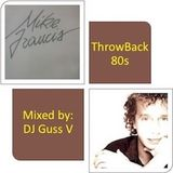 Throwback 80s Mike Francis hits