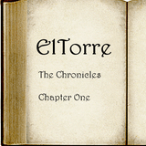 ElTorre - The Chronicles - Chapter One