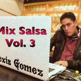 Mix Salsa Vol. 3 by Dj Alexis Gomez