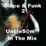 UncleS@m™ - Disco - Funk - Soul 2