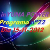 inYUNA POWER Programa nº.22 15-11-12