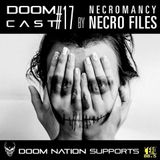 Doomcast#17 Necromancy by Necro Files