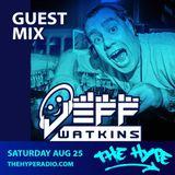 THE HYPE 098 - Jeff Watkins Guest Mix