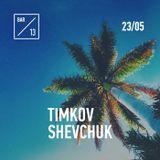 Timkov x Shevchuk - 25th Birthday Mix (Live - Bar 13)