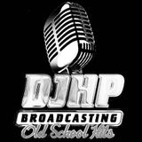 DJHP Old School Hits - March 2018