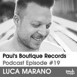 Paul's Boutique Records Podcast #19 Luca Marano