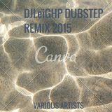 DJLeIGHP- DUBSTEP REMIX NOV 2015