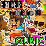 Break-Box Radioshow #039 Mix by Qubic