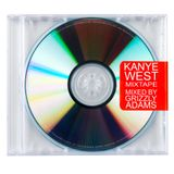 Kanye West Mixtape by Grzly Adams (Beatevolution/Berlin)