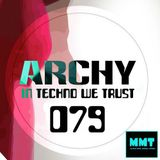 <December 2018>Archy - In Techno We Trust 079  (Best Club Dance Techno DJ Mixes) #new #technomixes
