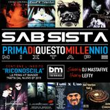 "Prima Di Questo Millennio ""best of""- Sab Sista  - Host: Lefty - Mix : Dj Mastafive"