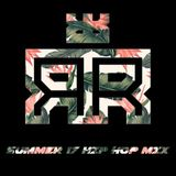 Regg Ruck - Summer 17 Hip Hop Mix