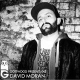 Gottwood Presents 042 - David Moran