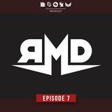 RMD SHOWCASE - Episode 7