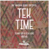 Dre (Massaya Sound) pres. - Tek Time