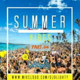 @DJBlighty - #SummerVibes Part.04 (R&B, Hip Hop, Dancehall, Afrobeats & Garage)