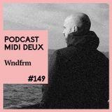 Podcast #149 - Wndfrm (Prologue)