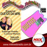 Programa Musicalmente Falando 01.10.2018 - Duetos da MPB