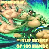 THE HOUSE OF 100 HANDS